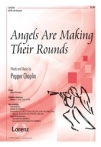 Angels Are Making Their Rounds - Pepper Choplin