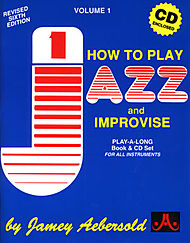 Jamey Aebersold - How to Play and Improvise