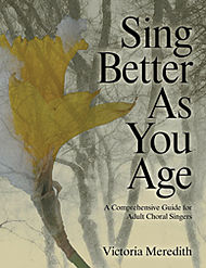 Sing Better As You Age